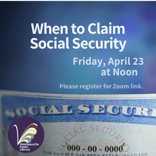 When to Claim Social Security.