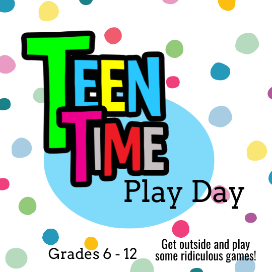 Teen Time Play Day