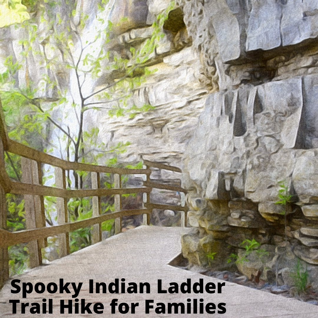Spooky Indian Ladder Trail Hike for Families